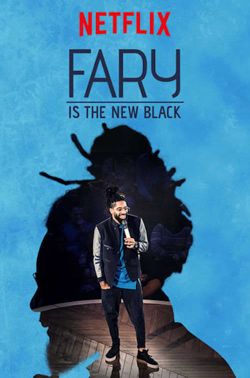 Fary Is the New Black