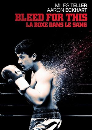 Regarder Bleed for This en streaming complet