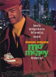 Mo' Money , Plus De Blé