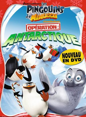The Penguins of Madagascar: Operation - Antarctica