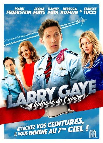 Larry Gaye: hôtesse de l'air